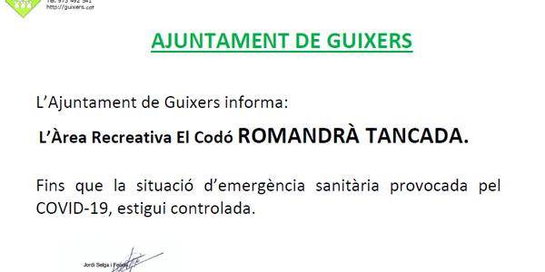 L'ÀREA RECREATIVA El CODÓ ROMANDRÀ TANCADA.